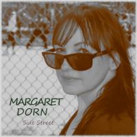 Margaret Dorn Side Street