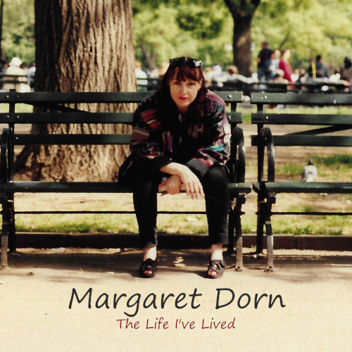 Margaret Dorn The Life I've Lived