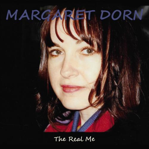 Margaret Dorn The Real Me